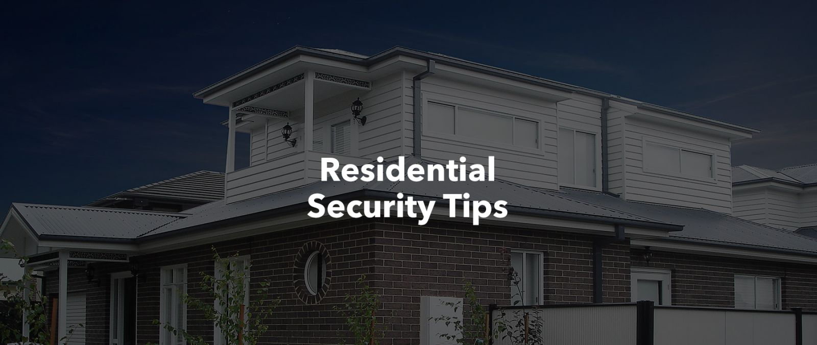 Residential Security Tips